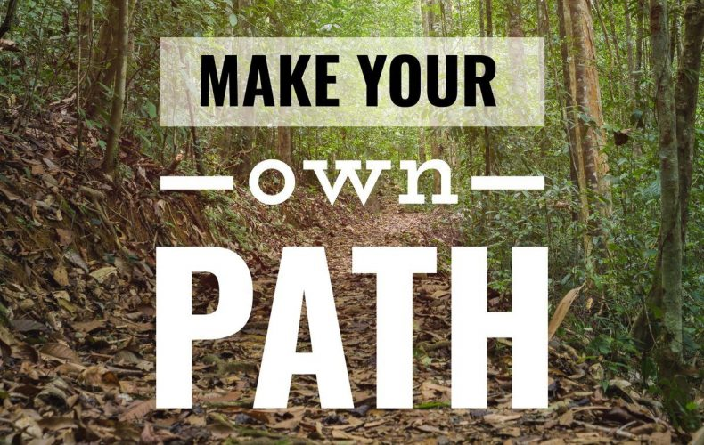 Inspirational and Motivational Quote. Make Your Own Path. Jungle Footpath Background.